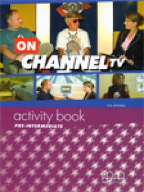 Scott, Mitchell H. Q. On Channel TV Pre-Intermediate Activity Book