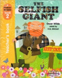 Primary Reader Level 2 The Selfish Giant, Teacher's book With Audio CD