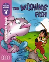 Primary Reader Level 4 The Wishing Fish, Teacher's book With Audio CD