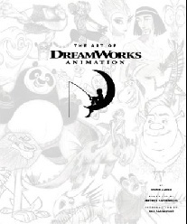DreamWorks, Zahed Ramin The Art of DreamWorks Animation