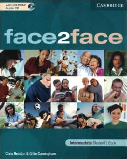 Chris Redston and Gillie Cunningham face2face. Intermediate Student's Book with CD-ROM/ Audio CD