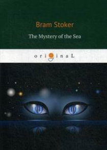 Stoker B. The Mystery of the Sea