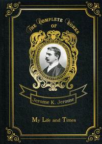 Jerome K.J. My Life and Times Vol. 7