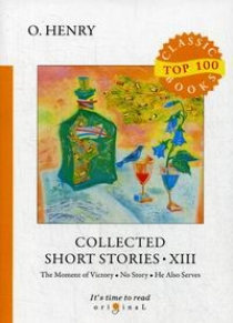O. Henry Collected Short Stories XIII