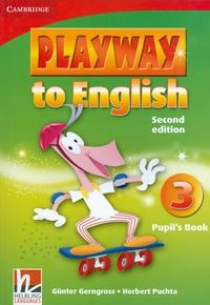 Gunter Gerngross and Herbert Puchta Playway to English (Second Edition) 3 Pupil's Book