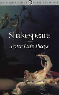 Shakespeare, W. Four Late Plays