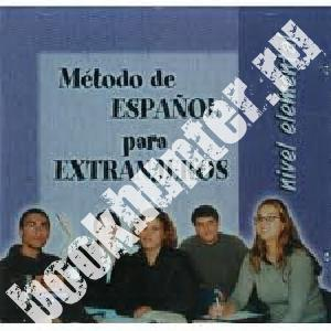 Metodo de espanol para extranjeros. Nivel elemental. Audio CD