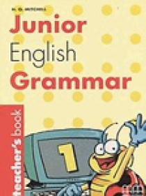 Junior English Grammar. Level 1. Teacher's Book