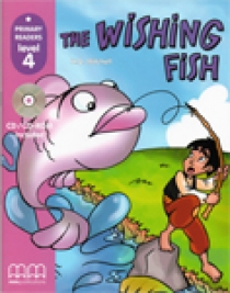 Primary Reader Level 4 The Wishing Fish, With Audio CD