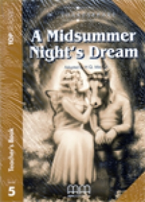 Top Readers Level 5 A Midsummer Night's Dream Teach.Pack (Teacher's Book,Student's Book,Glossary)