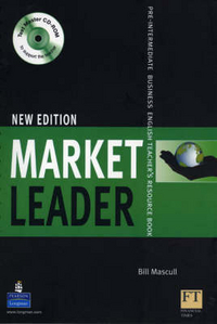David Cotton, David Falvey, John Rogers, Iwona Dubicka, .Simon Kent, Lewis Lansford, Margaret O'Keeffe New Market Leader Pre-Intermediate Teacher's Resourse Book with Test Master CD-ROM