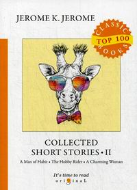 Jerome K.J. Collected Short Stories II
