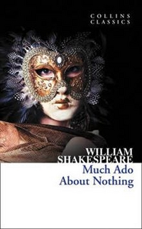 William, Shakespeare Much Ado about Nothing