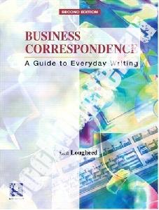 Обложка книги Business Correspondence: A Guide to Everyday Writing : Intermediate