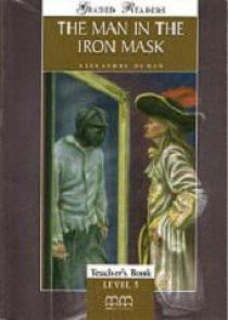 Dumas A. Graded Readers Level 5 Man In the Iron Mask Teacher's Book (Students book, Activity book, Teachers notes) Version 2