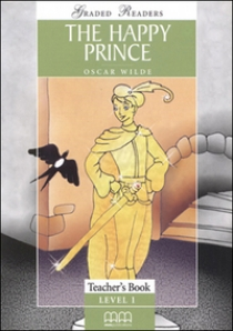 Mitchell Η.Q. The Happy Prince. Teacher's Book