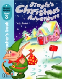 Primary Reader Level 3 Jingle's Christmas Adventure, Teacher's book With Audio CD