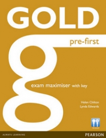 Lynda Edwards, Helen Chilton Gold Pre-First Exam Maximiser (with Key)