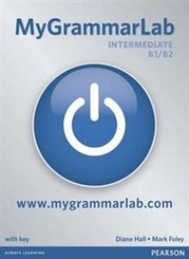 Diane Hall, Mark Foley MyGrammarLab Intermediate (B1/ B2) Student Book (with Key) and MyLab