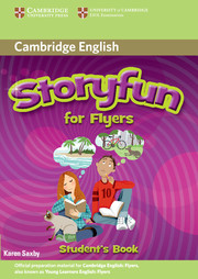 Karen Saxby Storyfun for Flyers - Flyers Student's Book