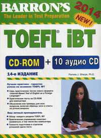 Pamela J. Sharpe TOEFL IBT. Internet-Based Test