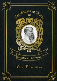 Dickens C. Great Expectations Vol. 5