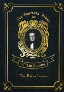 Collins W. The Fallen Leaves Vol. 3
