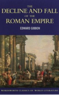 E., Gibbon The Decline and Fall of the Roman Empire