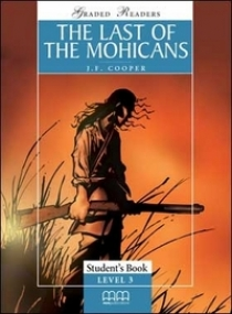Graded Readers Level 3 The Last of The Mohicans, Pack (Student's Book, Activity Book, CD)