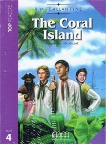 Top Readers Level 4 The Coral Island SBk+CD(Inc.Glossary)
