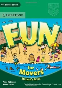 Anne Robinson and Karen Saxby Fun for Movers. 2nd Edition. Student's Book