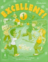 Coralyn Bradshaw / Jill Hadfield / Richard Northcott - Excellent! Level 1 Activity Book