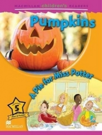 Mark Ormerod Macmillan Children's Readers Level 5 - Pumpkins - A Pie for Miss Potter