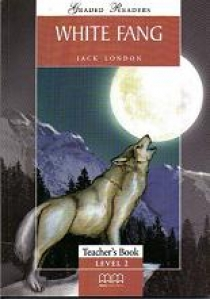 Graded Readers Level 2 White Fang Teacher's Book (Students book, Activity book, Teachers notes) Version 2