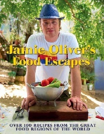 Oliver, Jamie Jamie Oliver's Food Escapes